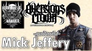 Mick Jeffery from Aversions Crown on Heavy Metal Wanaka