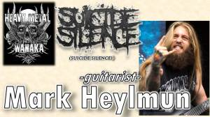 Mark Heylmun from Suicide Silence on Heavy Metal Wanaka