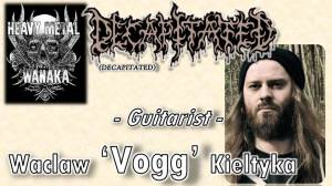 VOGG from Decapitated on Heavy Metal Wanaka